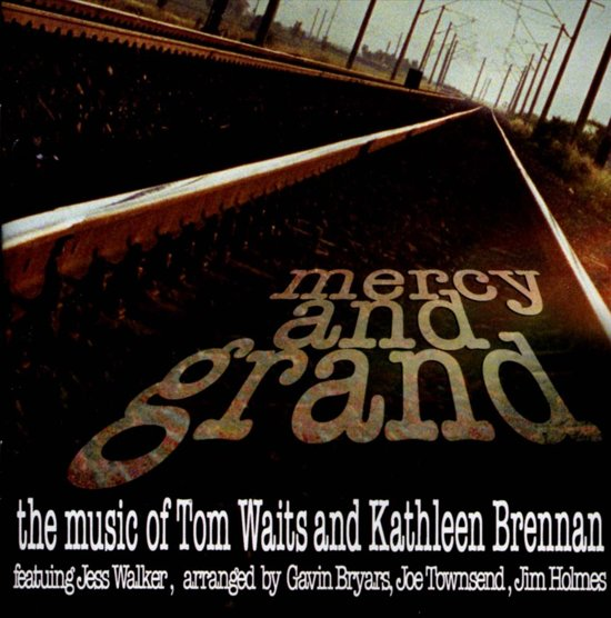 Mercy And Grand, The Music Of Tom W