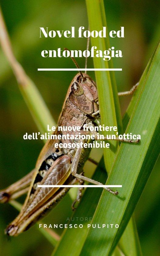 Novel food ed entomofagia
