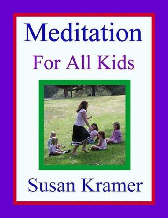 Meditation for All Kids