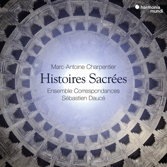 Ensemble Correspondances Sebastien - Charpentier Histoires Sacrees