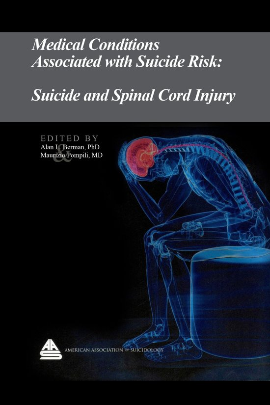Medical Conditions Associated with Suicide Risk: Suicide and Spinal Cord Injury