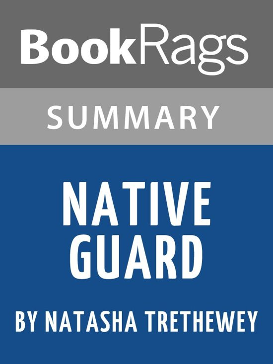 Summary & Study Guide: Native Guard