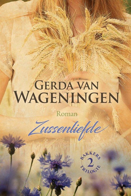 Boek cover Bakkerstrilogie 2 - Zussenliefde van Gerda van Wageningen (Onbekend)