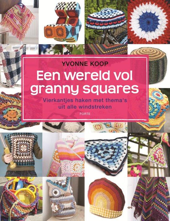 Bolcom Een Wereld Vol Granny Squares Yvonne Koop 9789058779670