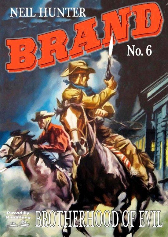 Brand 6: Brotherhood of Evil