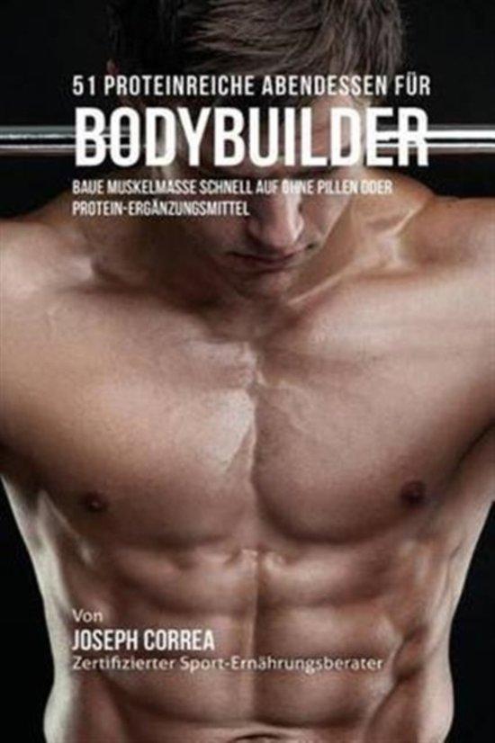 51 Proteinreiche Abendessen F r Bodybuilder