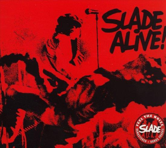 Slade Alive! =Remastered=