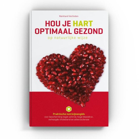 Hou je hart optimaal gezond op natuurlijke wijze
