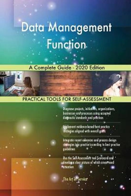 Data Management Function a Complete Guide - 2020 Edition