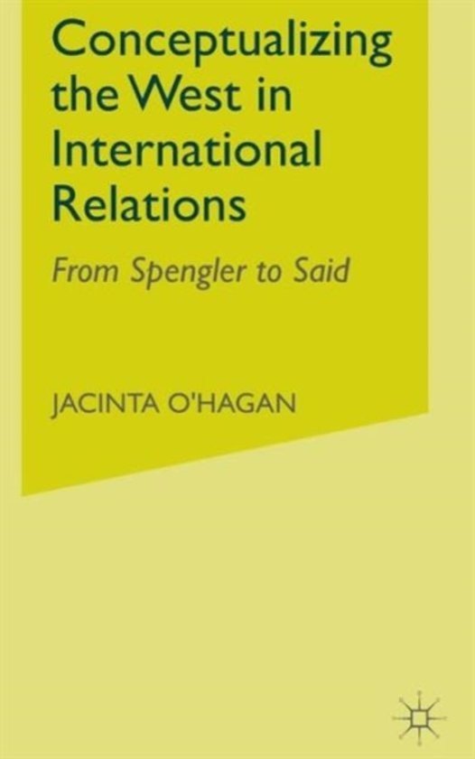 Conceptualizing the West in International Relations Thought