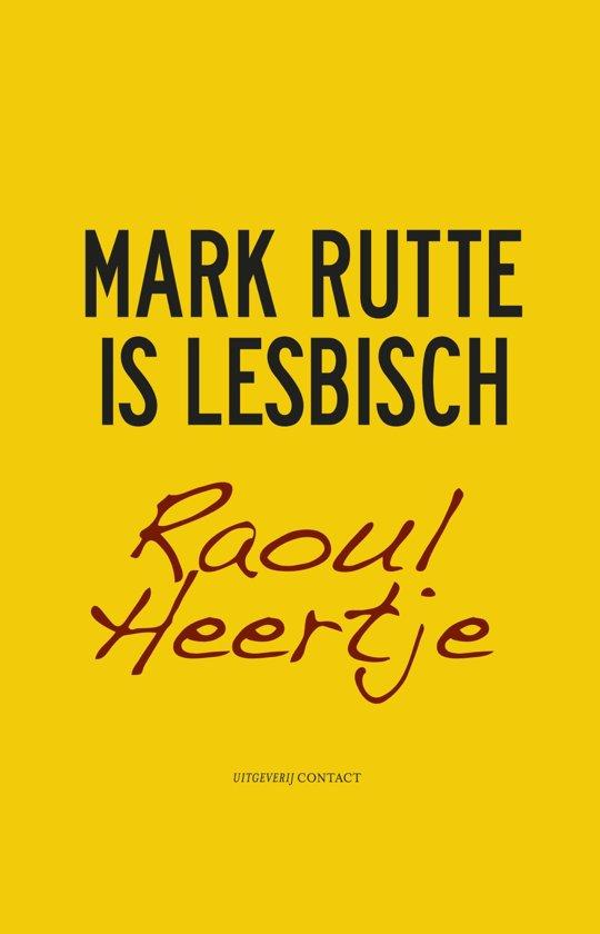 Mark Rutte is lesbisch