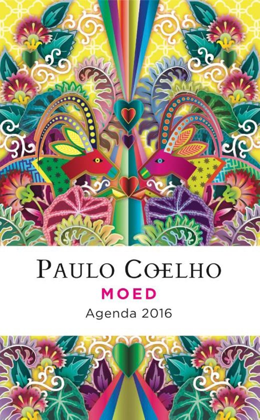 Paulo Coelho: Moed - agenda 2016
