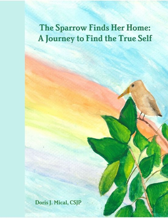 The Sparrow Finds Her Home: A Journey to Find the True Self