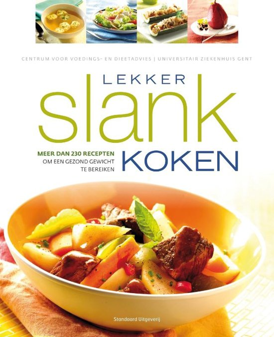 Lekker slank koken centrum voor voedings en diee 9789002235368 boeken - Koken afbeelding ...