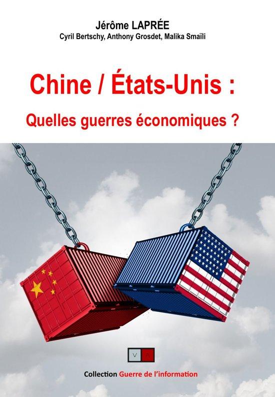 Chine/Etats-Unis : quelles guerres économiques ?