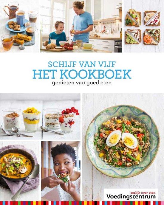 Boek cover Schijf van vijf het kookboek van Stichting Voedingscentrum Nederl (Hardcover)
