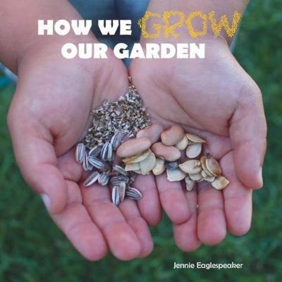How We Grow Our Garden
