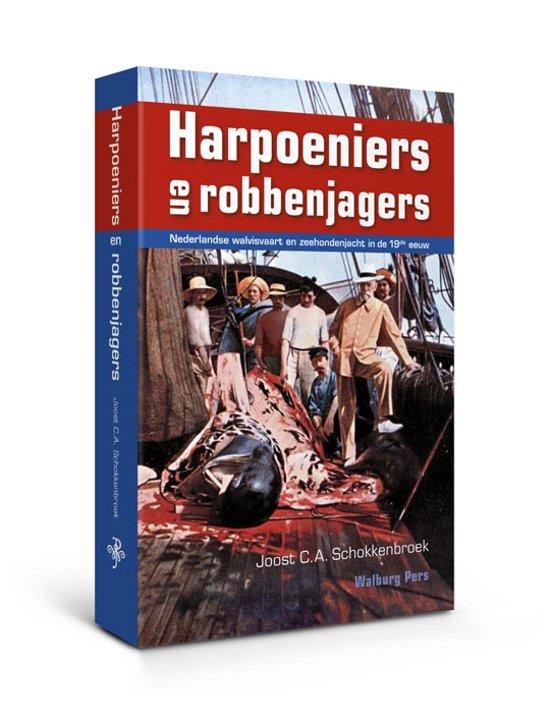 Cover van het boek 'Harpoeniers & robbenjagers' van J. C.A. Schokkenbroek