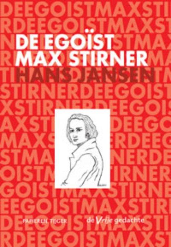 De egoïst Max Stirner