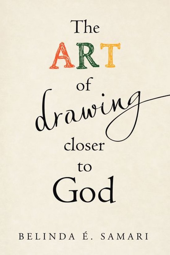 The Art of Drawing Closer to God