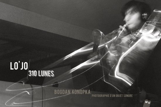 Lojo / 310 Lunes (Livre-Disque)