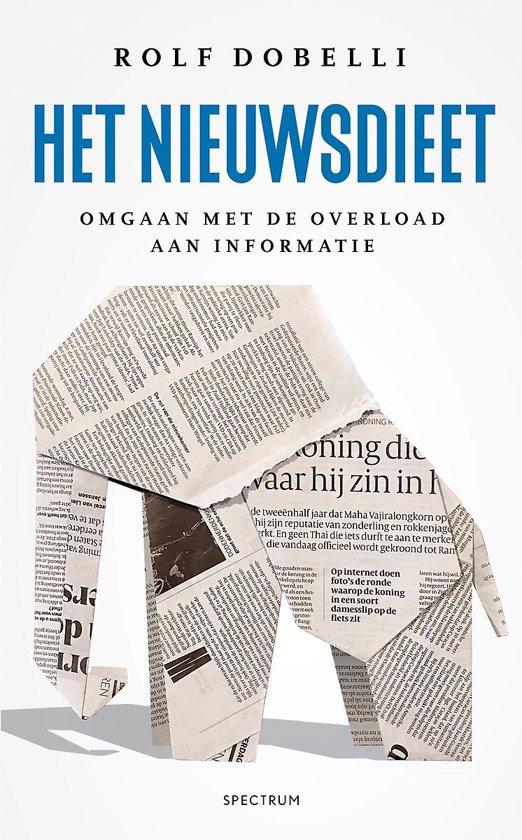 Boek cover Het nieuwsdieet van Rolf Dobelli (Hardcover)