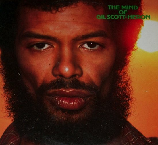 Mind Of Gil Scott-Heron