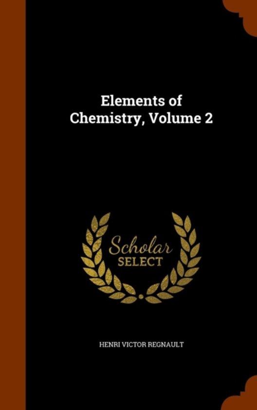 Elements of Chemistry, Volume 2