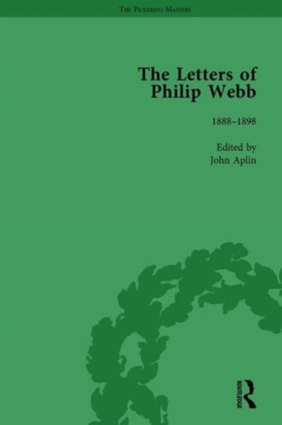 The Letters of Philip Webb, Volume II