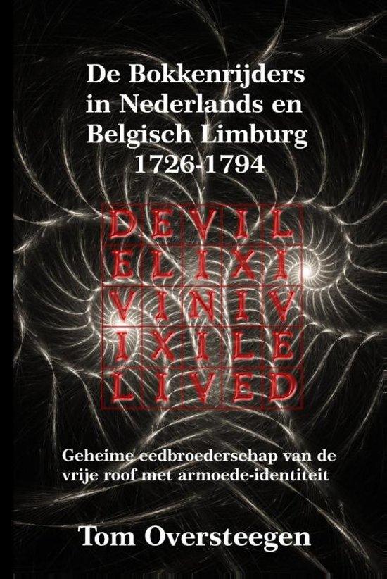 De Bokkenrijders in Nederlands en Belgisch Limburg 1726 1794