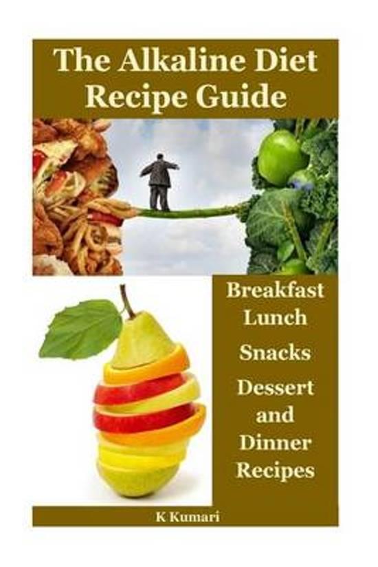 The Alkaline Diet Recipe Guide