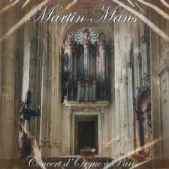 Martin Mans // Concert d`Orgue a Paris // 2018 uitgave