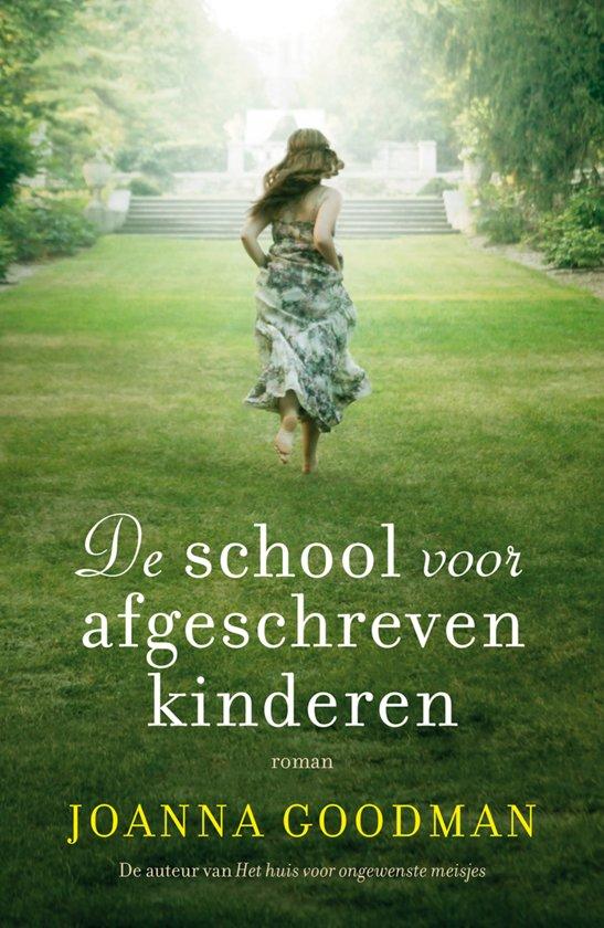 Boek cover De school voor afgeschreven kinderen van Joanna Goodman (Paperback)