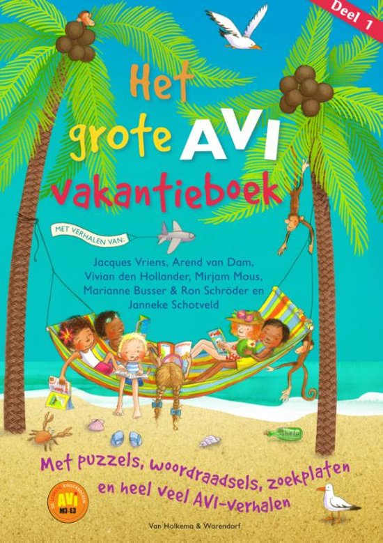Boek cover Het grote AVI vakantieboek AVI M3 - AVI E3 van Arend van Dam (Paperback)
