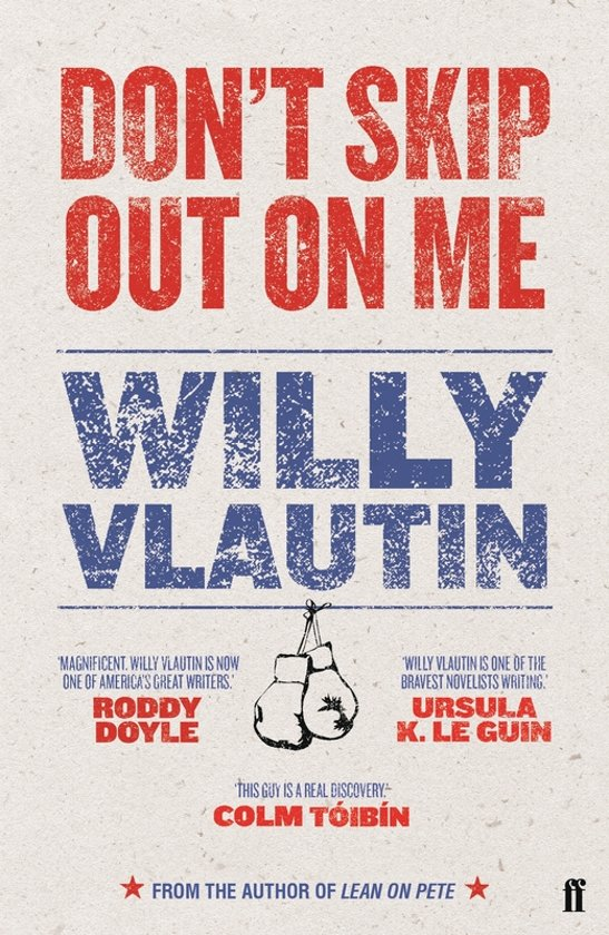 Boek cover Dont Skip Out on Me van Willy Vlautin (Paperback)
