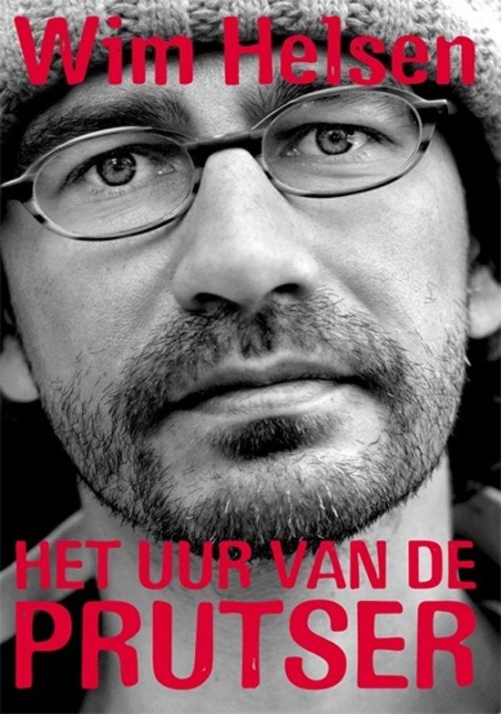 Wim Helsen - Het Uur Van De Prutser