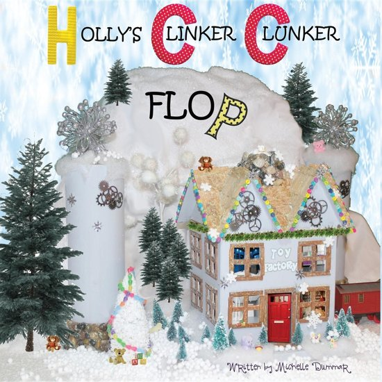Holly's Clinker Clunker Flop