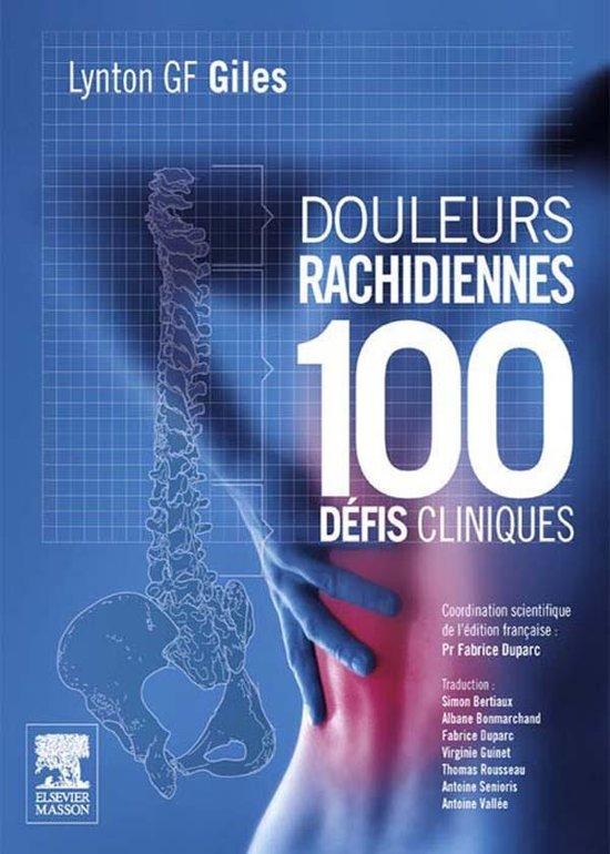 Douleurs rachidiennes : 100 défis cliniques