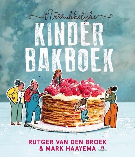 Boek cover t Verrukkelijke kinderbakboek van Rutger van den Broek (Hardcover)