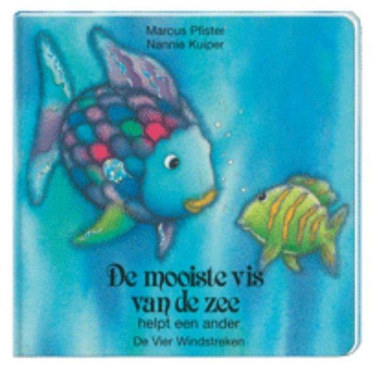 De mooiste vis van de zee - De mooiste vis van de zee helpt een ander - Marcus Pfister pdf epub