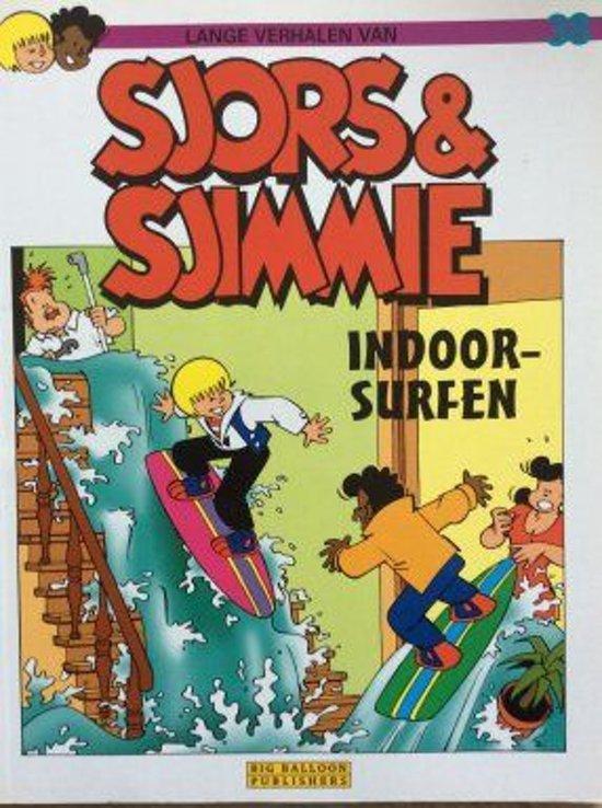 Sjors en sjimmie 38 indoor surfen