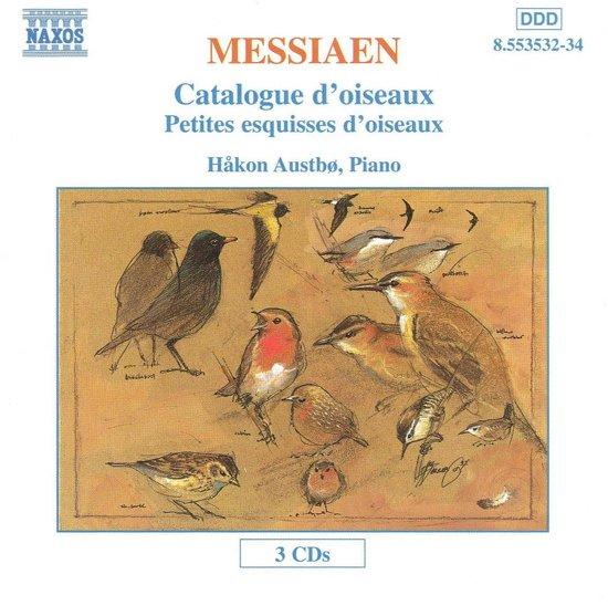 Messiaen: Catalogue d'oiseaux, Petites esquisses / Austbo
