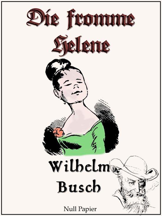 bol.com | Wilhelm Busch - Die fromme Helene (ebook