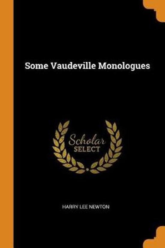 Some Vaudeville Monologues