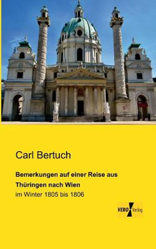 Bemerkungen Auf Einer Reise Aus Th ringen Nach Wien