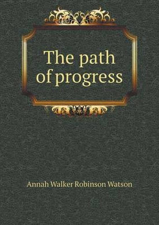 The Path of Progress