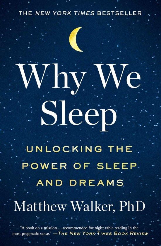 Boek cover Why We Sleep van Matthew Walker (Onbekend)