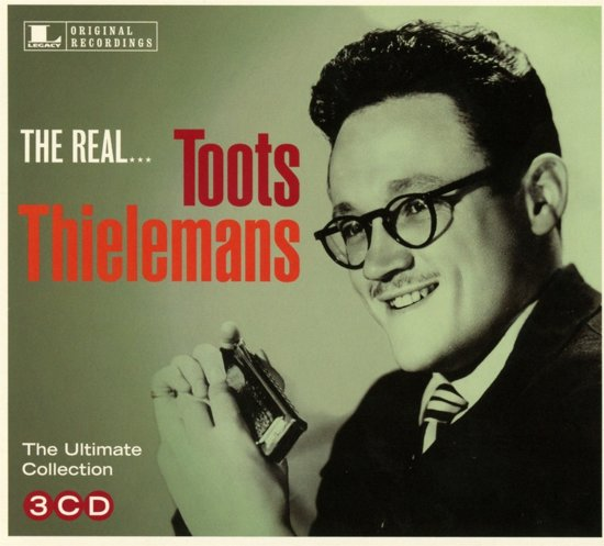The Real... Toots Thielemans (The Ultimate Collection)