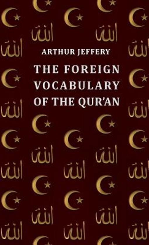 Foreign Vocabulary of the Qur'an