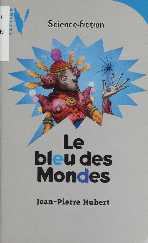 Le Bleu des mondes